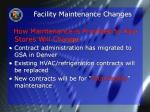 facility maintenance changes
