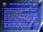 how will the new contracts work