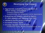 minimizing the impact