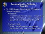 ongoing region projects zone 23