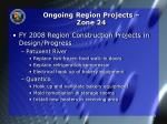 ongoing region projects zone 243