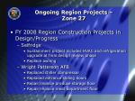 ongoing region projects zone 272