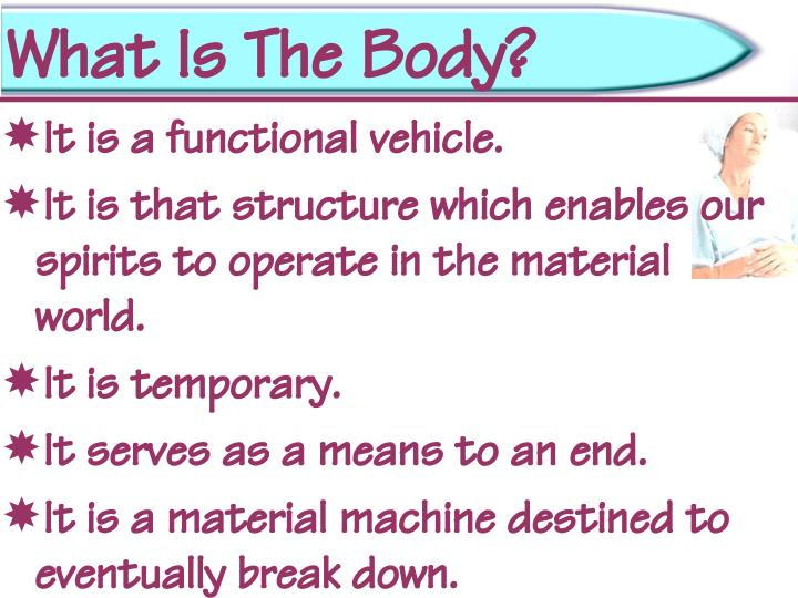 What Is The Body?
