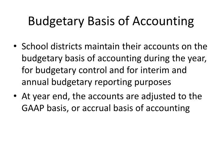 Budgetary Basis of Accounting