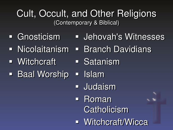Cult, Occult, and Other Religions