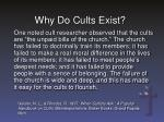 why do cults exist