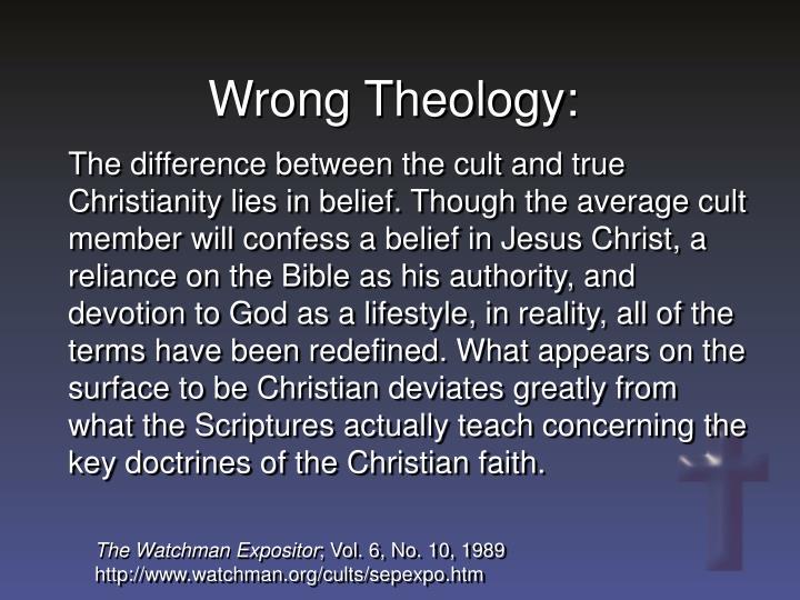 Wrong Theology: