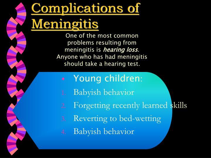 Complications of Meningitis