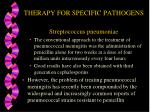 therapy for specific pathogens