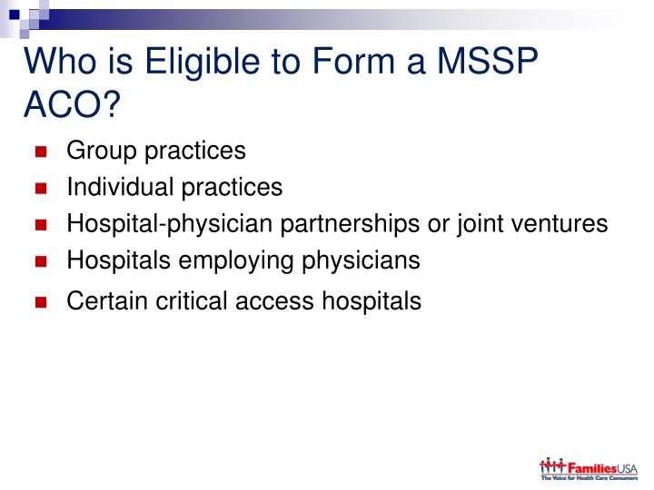 Who is Eligible to Form a MSSP ACO?