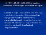 25 2000 ix 30 e m szcsm egy ttes rendelete a munkahelyek k miai biztons g r l