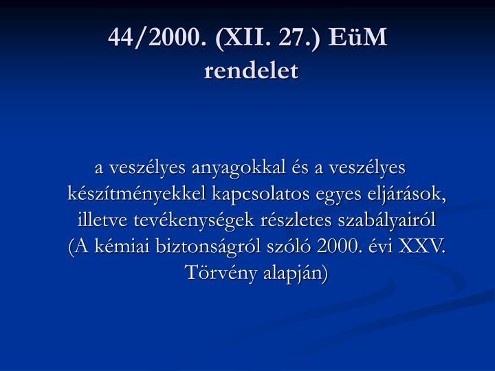 44/2000. (XII. 27.) EüM