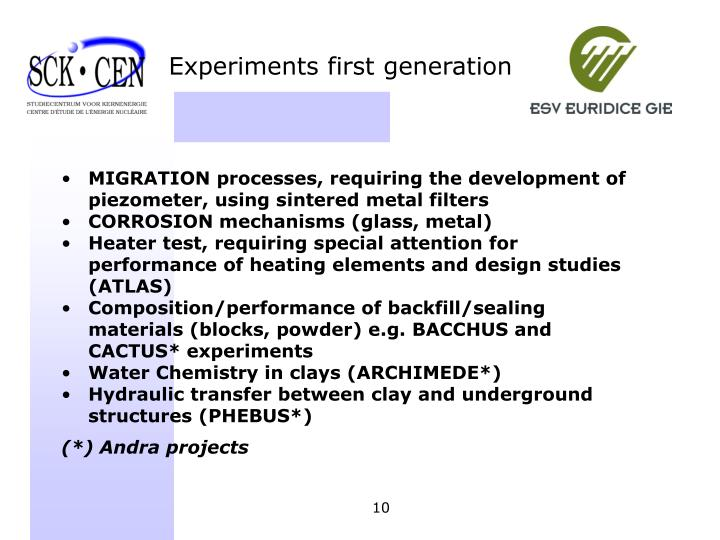 Experiments first generation