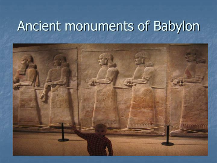 Ancient monuments of Babylon