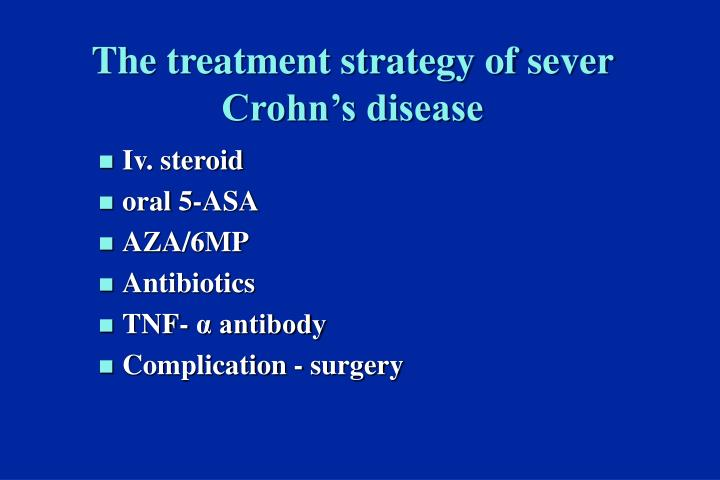 The treatment strategy of sever Crohn's disease