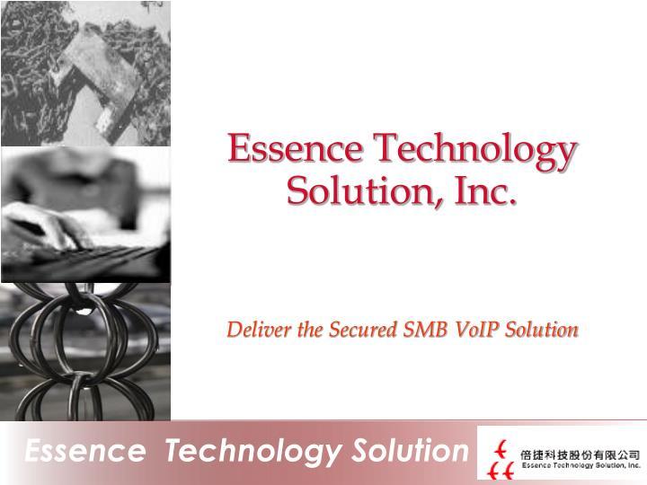 Essence Technology