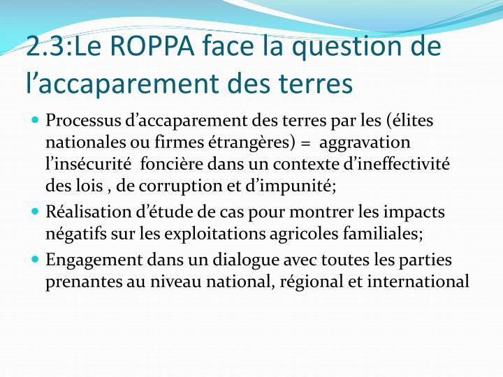 2.3:Le ROPPA face la question de l'accaparement des terres