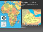 ethiopia location ethiopia is located at the horn of africa