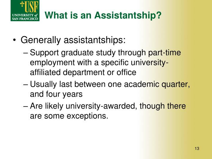 What is an Assistantship?