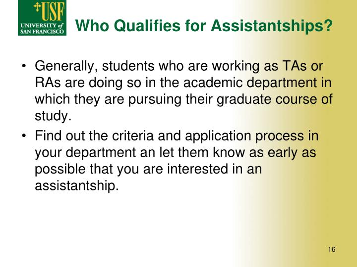 Who Qualifies for Assistantships?