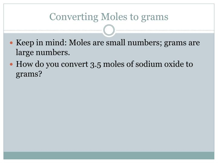 Converting Moles to grams
