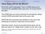 how does opus rs work3