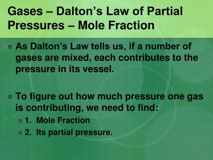 Gases – Dalton's Law of Partial Pressures – Mole Fraction