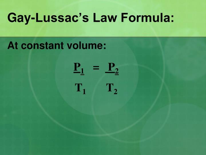 Gay-Lussac's Law Formula: