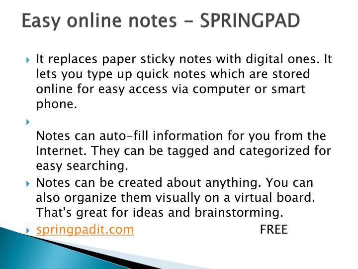 Easy online notes - SPRINGPAD
