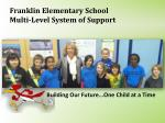 franklin elementary school multi level system of support