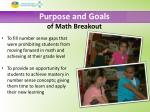 purpose and goals of math breakout