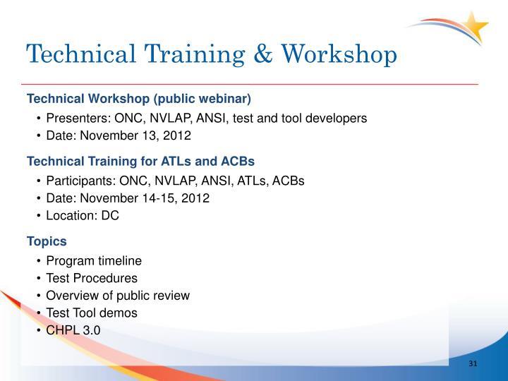Technical Training & Workshop
