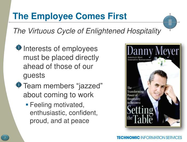 The Employee Comes First