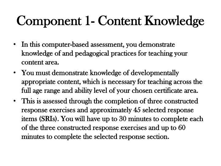 Component 1- Content Knowledge