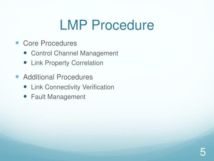 LMP Procedure