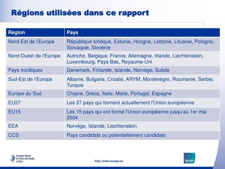 Régions utilisées dans ce rapport