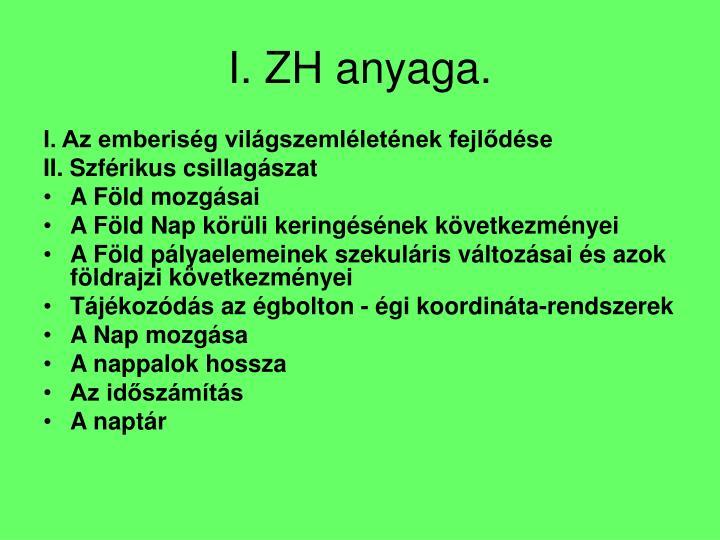 I. ZH anyaga.