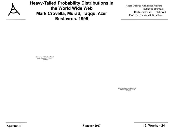 Heavy-Tailed Probability Distributions in the World Wide Web