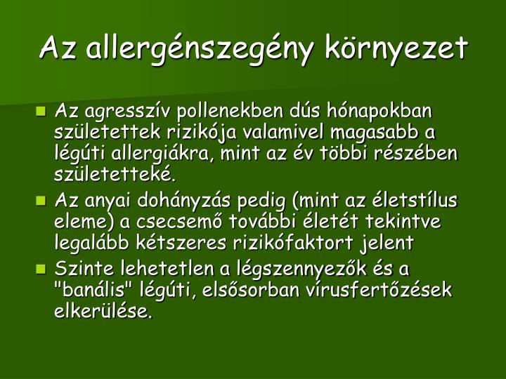 Az allergénszegény környezet