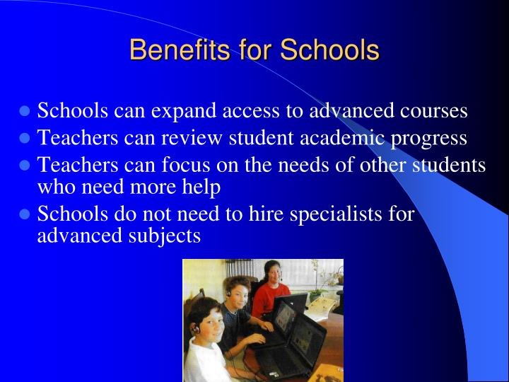 Benefits for Schools