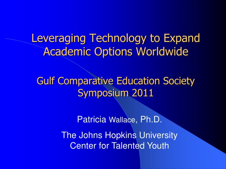 Leveraging Technology to Expand Academic Options Worldwide