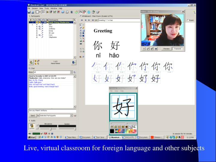 Live, virtual classroom for foreign language and other subjects
