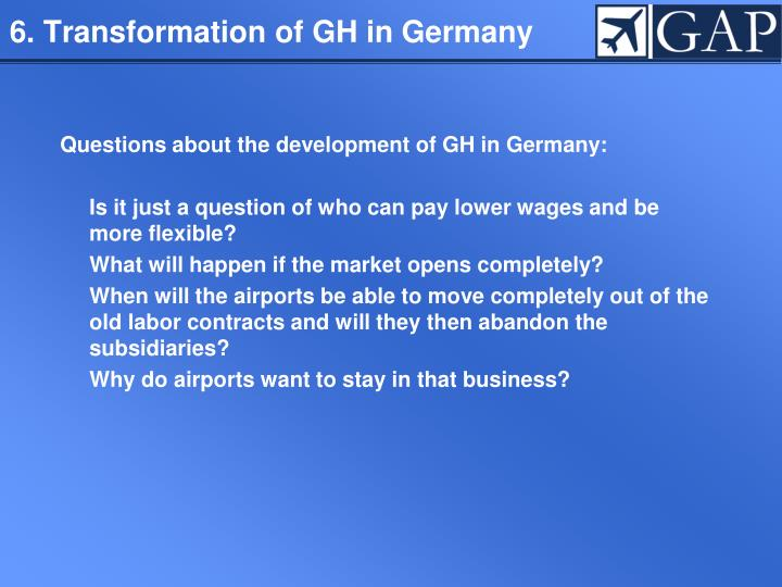 6. Transformation of GH in Germany