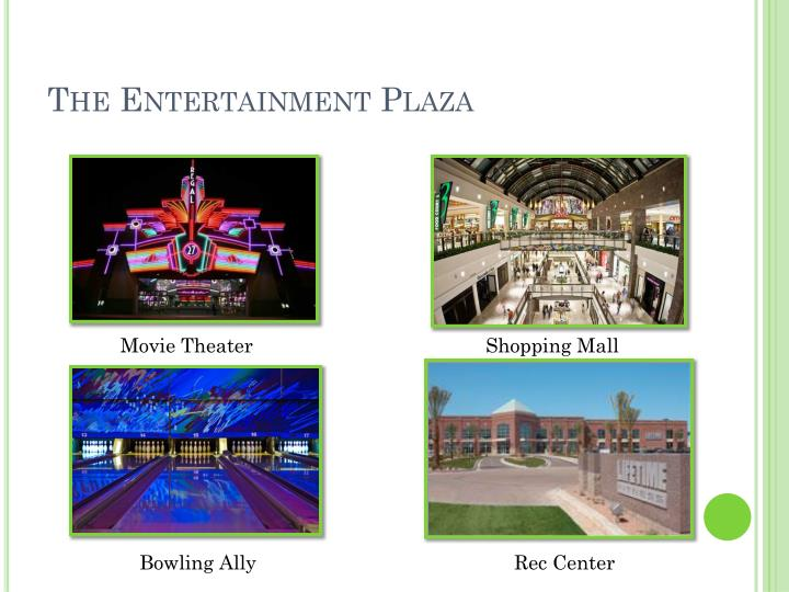 The Entertainment Plaza