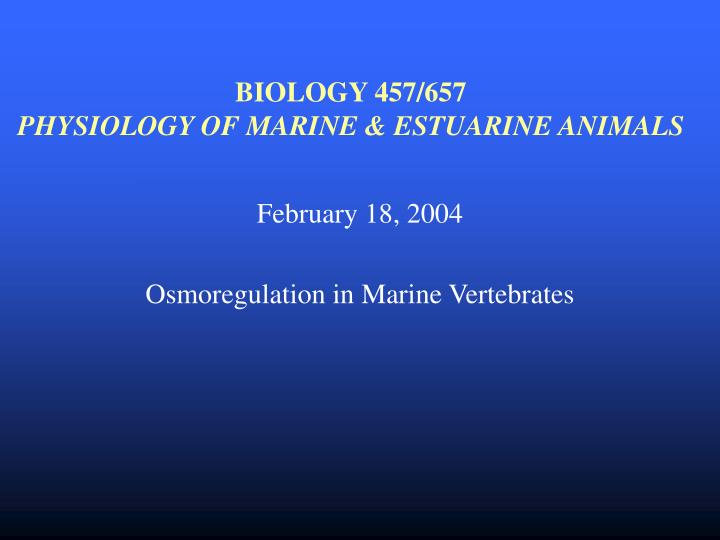 Biology 457 657 physiology of marine estuarine animals
