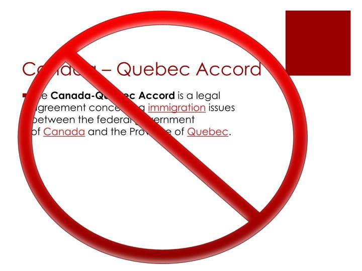Canada – Quebec Accord