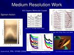 medium resolution work