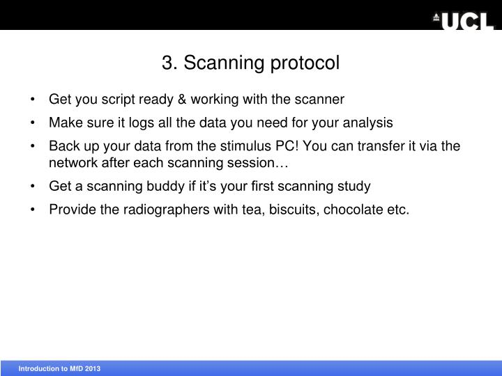 3. Scanning protocol