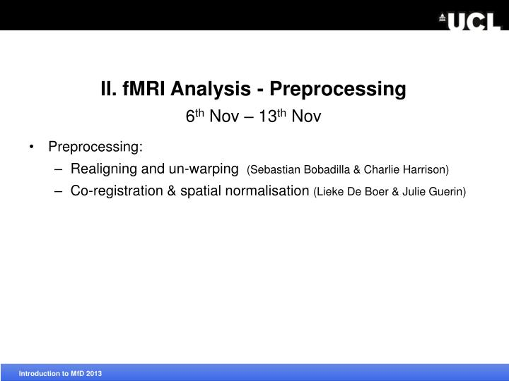 II. fMRI Analysis -