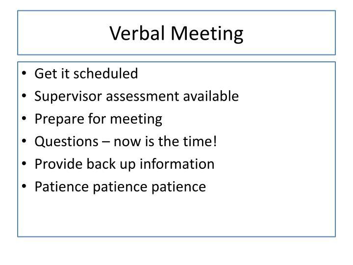 Verbal Meeting